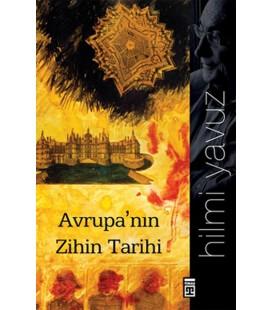 Avrupa'nın Zihin Tarihi Yazar: Hilmi Yavuz