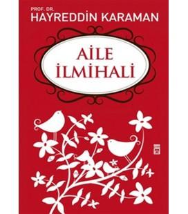 Aile İlmihali Yazar: Hayreddin Karaman