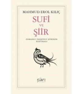 Sufi ve Şiir Osmanlı Tasavvuf Şiirinin Poetikası