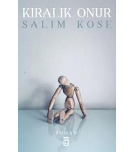 Kiralık Onur Yazar: Salim Köse