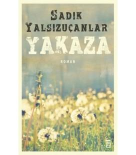 Yakaza Yazar: Sadık Yalsızuçanlar