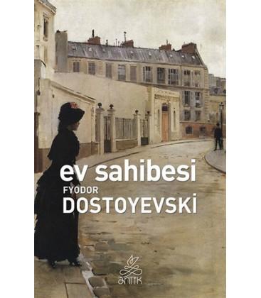 Ev Sahibesi Yazar: Fyodor Mihayloviç Dostoyevski