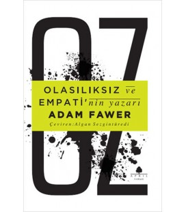APRIL OZ ADAM FAWER OLASILIKSIZ VE EMPATİ YAZARI