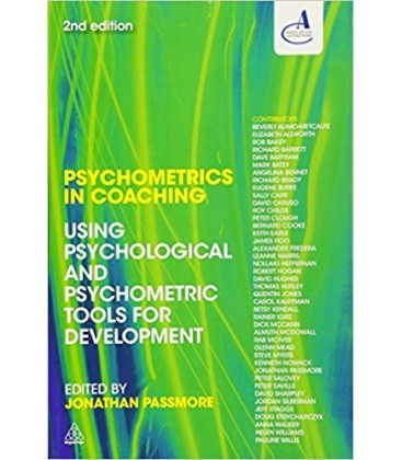 Psychometrics in Coaching: Using Psychological and Psychometric Tools for Development 2nd Edition, Kindle Edition