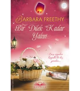 Bir Dilek Kadar Yakın Yazar: Barbara Freethy