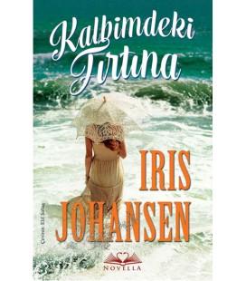 Kalbimdeki Fırtına Yazar: Iris Johansen