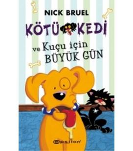Kötü Kedi ve Kuçu için Büyük Gün Yazar: Nick Bruel