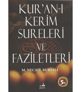 Kur'an-ı Kerim Sureleri ve Faziletleri Mustafa Necati Bursalı