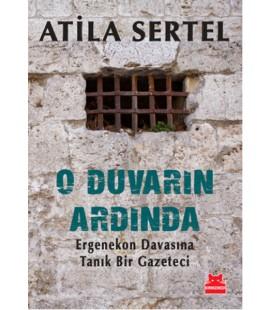 O Duvarın Ardında :Atila Sertel