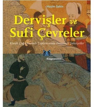 Dervişler ve Sufi Çevreler
