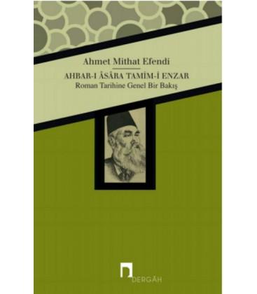 Ahbar-ı Asara Tamim-i Enzar Roman Tarihine Genele Bir Bakış