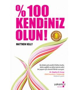 %100 Kendiniz Olun! Matthew Kelly