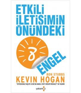 Etkili İletişimin Önündeki 8 Engel Kevin Hogan