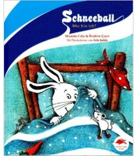 Almanca Çocuk Kitabı Schneeball: Wer bin ich?