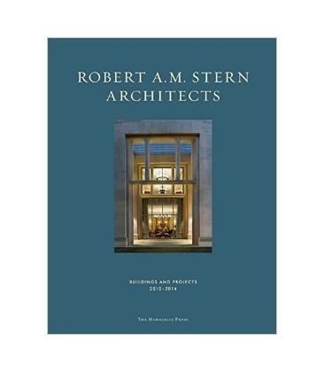 Robert A.M. Stern Mimarlar - Binalar ve Projeler 2010-2014