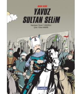Yavuz Sultan Selim Mısır Fatihi
