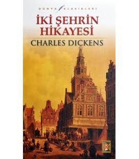 İki Şehrin Hikayesi - Charles Dickens Beyaz Balina Yayınları
