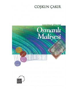 Osmanlı Maliyesi Tanzimat Dönemi - Coşkun Çakır
