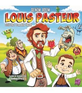 Benim Adım Louis Pasteur-Disiplinli