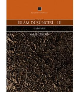 İslam Düşüncesi 3 - Tasavvuf