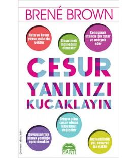 Cesur Yanınızı Kucaklayın Brene Brown