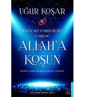 Allah'a Koşun Yazar: Uğur Koşar