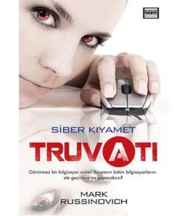 Truva Atı - Siber Kıyamet Mark Russinovich