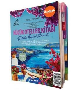 Küçük Oteller Kitabı 2015 - The Little Hotel Book  Mutlu Tönbekici