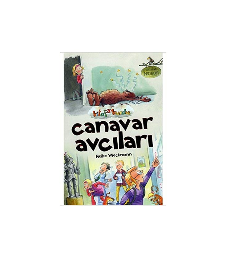 Canavar Avcilari Kitap Kurdu Heike Wiechmann Cocuk Gezegeni