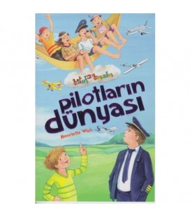 Pilotların Dünyası Kitap Kurdu - Henriette Wich Çocuk Gezegeni