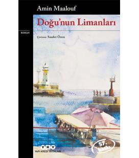 Doğu'nun Limanları - Amin Maalouf - Yapı Kredi Yayınları