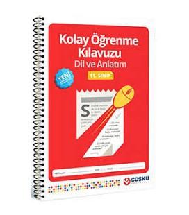 11. Sınıf Kolay Öğrenme Kılavuzu Dil ve Anlatım - Coşkun Yayınları