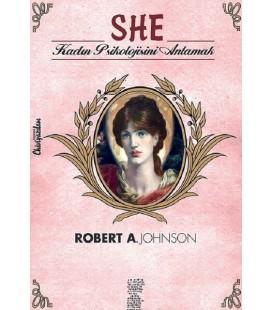 She - Kadın Psikolojisini Anlamak - Robert A. Johnson - Chiviyazıları Yayınevi