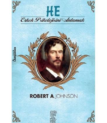 He - Erkek Psikolojisini Anlamak - Robert A. Johnson - Chiviyazıları Yayınevi