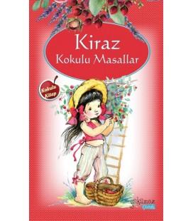 Kiraz Kokulu Masallar - Kolektif - Yakamoz Yayınları