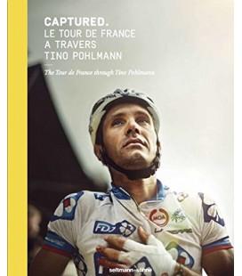 Yakalanan Fransızca ve Almanca Edition Le Tour de France Travers Tino Pohlman