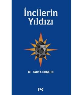 İncilerin Yıldızı - Mustafa Yahya Coşkun - Profil Kitap