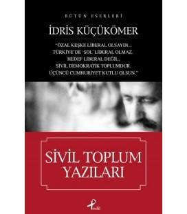 Sivil Toplum Yazıları - İdris Küçükömer - Profil Kitap