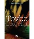 Tövbe Gölgeliği - Suavi Kemal Yazgıç - Profil Kitap