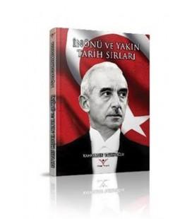 İnönü ve Yakın Tarih Sırları Kahraman Yusufoğlu