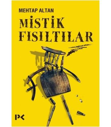Mistik Fısıltılar - Mehtap Altan - Profil Kitap