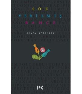 Söz Verilmiş Bahçe - Güven Adıgüzel - Profil Kitap