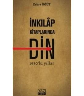 İnkılap Kitaplarında Din - Zehra Öğüt - Yazıgen Yayınları