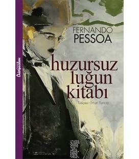 Huzursuzluğun Kitabı - Fernando Pessoa - Chiviyazıları Yayınevi