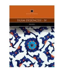 İslam Düşüncesi 4 - Salih Aydın - Külliyat Yayınları