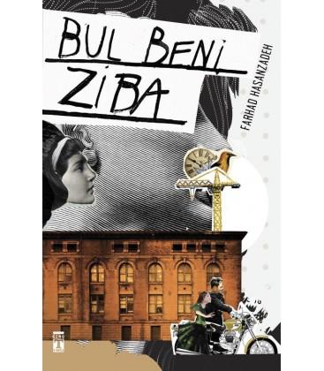 Bul Beni Ziba - Farhad Hassanzadeh - Genç Timaş