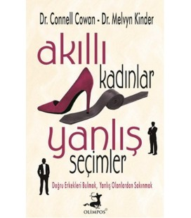 Akıllı Kadınlar Yanlış Seçimler Melvyn Kinder, Connell Cowan