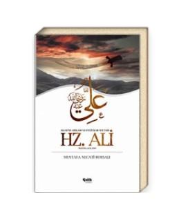 Hz. Ali  Allah'ın Arslanı ve Evliyalar Sultanı Mustafa Necati Bursalı