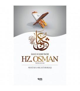 Hz. Osman Haya ve Edep İncisi Mustafa Necati Bursalı
