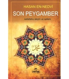 Son Peygamber - Ebu`l Hasan Ali En-Nedvi - Ravza Yayınları